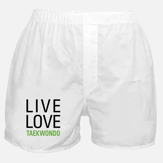 Live Love Taekwondo Boxer Shorts