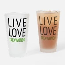 Live Love Taekwondo Drinking Glass