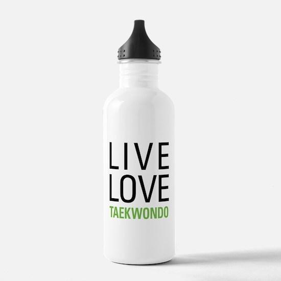 Live Love Taekwondo Water Bottle