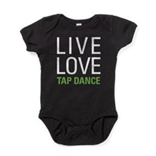 Live Love Tap Dance Baby Bodysuit