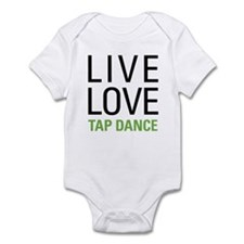 Live Love Tap Dance Infant Bodysuit
