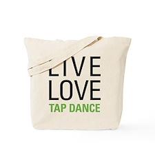 Live Love Tap Dance Tote Bag