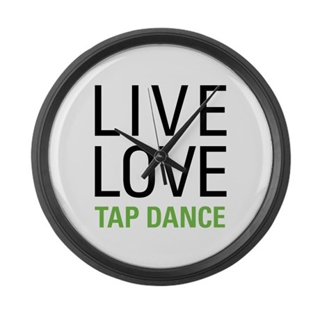 Live Love Tap Dance Large Wall Clock