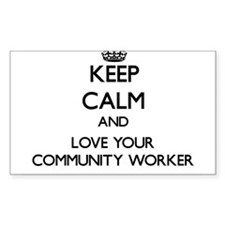 Keep Calm and Love your Community Worker Decal
