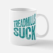Treadmills Suck Mugs