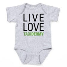 Live Love Taxidermy Baby Bodysuit
