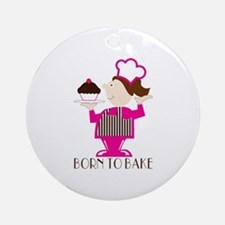 Born To Bake Ornament (Round)