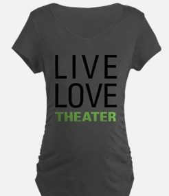 Live Love Theater T-Shirt