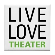 Live Love Theater Tile Coaster