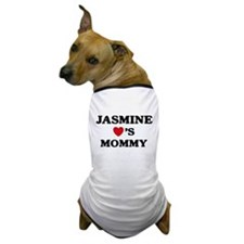 Jasmine loves mommy Dog T-Shirt