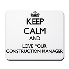 Keep Calm and Love your Construction Manager Mouse