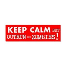 Keep Calm but Outrun the Zombies Car Magnet 10 x 3