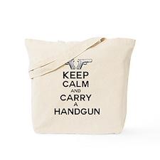 keep calm and carry a handgun Tote Bag