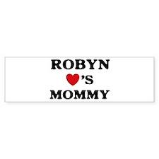 Robyn loves mommy Bumper Bumper Sticker