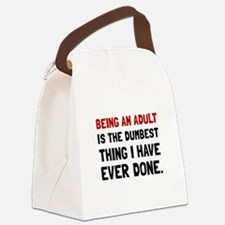 Adult Dumbest Thing Canvas Lunch Bag