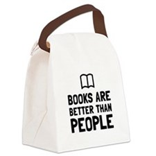Books Better Than People Canvas Lunch Bag