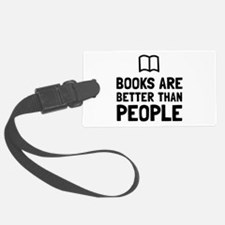 Books Better Than People Luggage Tag