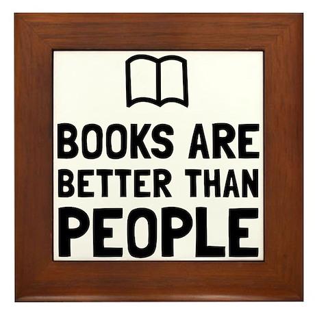 Books Better Than People Framed Tile