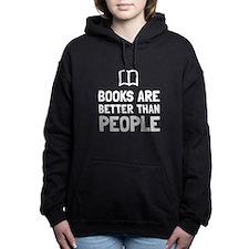 Books Better Than People Women's Hooded Sweatshirt