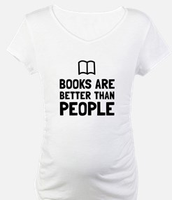 Books Better Than People Shirt