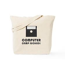 Computer Camp Sucked Tote Bag