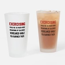 Exercising Calories Screamed Drinking Glass