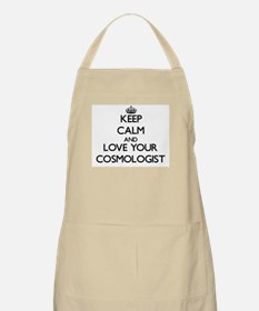 Keep Calm and Love your Cosmologist Apron