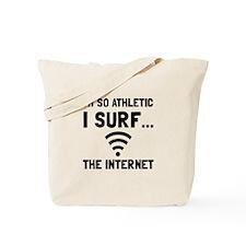 Surf The Internet Tote Bag