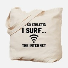 Surf The Internet Tote Bag
