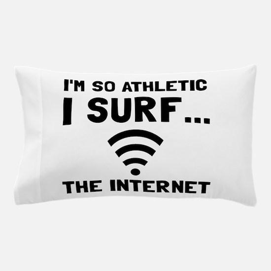 Surf The Internet Pillow Case