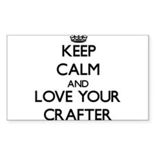 Keep Calm and Love your Crafter Decal