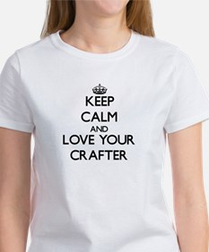 Keep Calm and Love your Crafter T-Shirt
