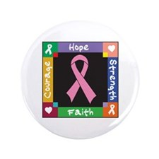 "Breast Cancer Courage 3.5"" Button"
