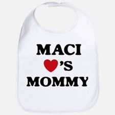 Maci loves mommy Bib