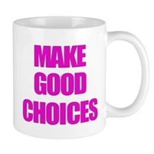 Make Good Choices Pitch Perfect Mugs