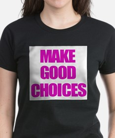 Make Good Choices Pitch Perfect T-Shirt