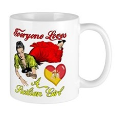 Everyone Loves a Sicilian Girl Small Mugs