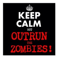 """Keep Calm but Outrun the Square Car Magnet 3"""" x 3"""""""