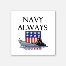 "Navy Always Square Sticker 3"" x 3"""