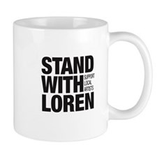 Stand With Loren - Support Local Artists Mugs