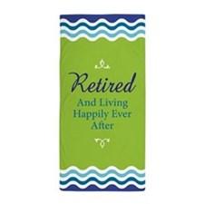 Happily Retired Beach Towel
