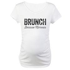 Brunch Because Mimosas Shirt