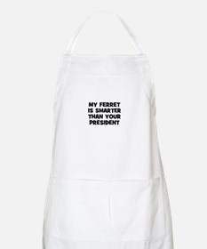 my ferret is smarter than you BBQ Apron