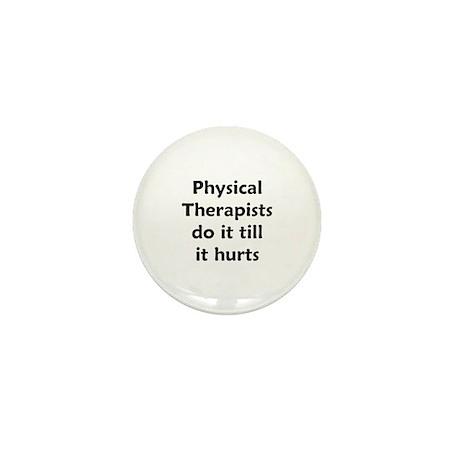 PTs do it till it hurts Mini Button (10 pack)