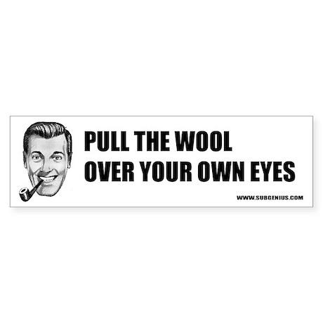Pull the Wool Bumper Sticker