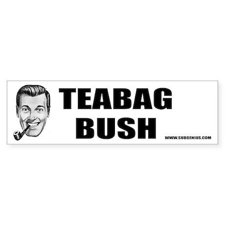 Teabag Bush Bumper Sticker