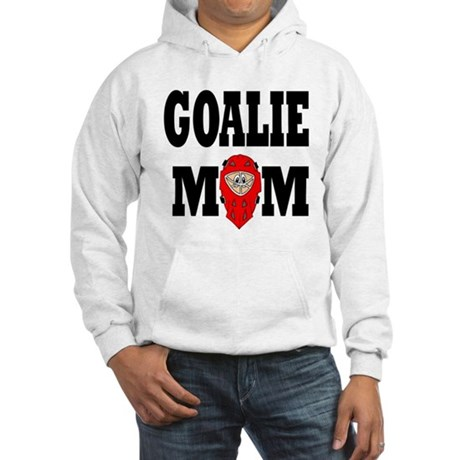 Goalie Mom Hooded Sweatshirt
