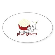 EAT.DRINK.PLAY BUNCO Decal