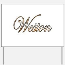 Gold Weston Yard Sign