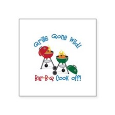 Grills Gone Wild! Bar-B-Q Cook Off! Sticker